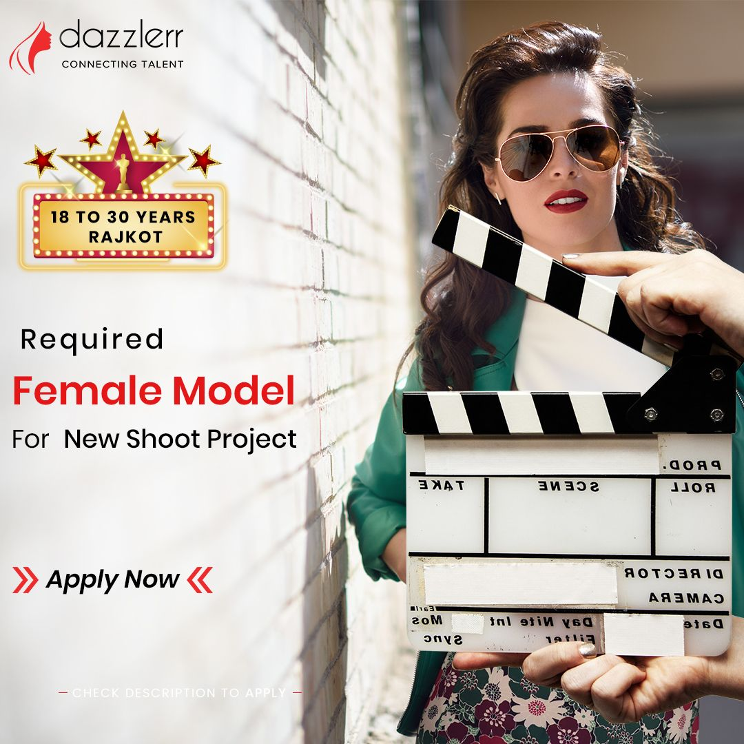 Female Model Required For A New Shoot Project In Rajkot We Are Looking For Good Looking Male Model Based In Rajkot For A Feature Film Female Models Actors