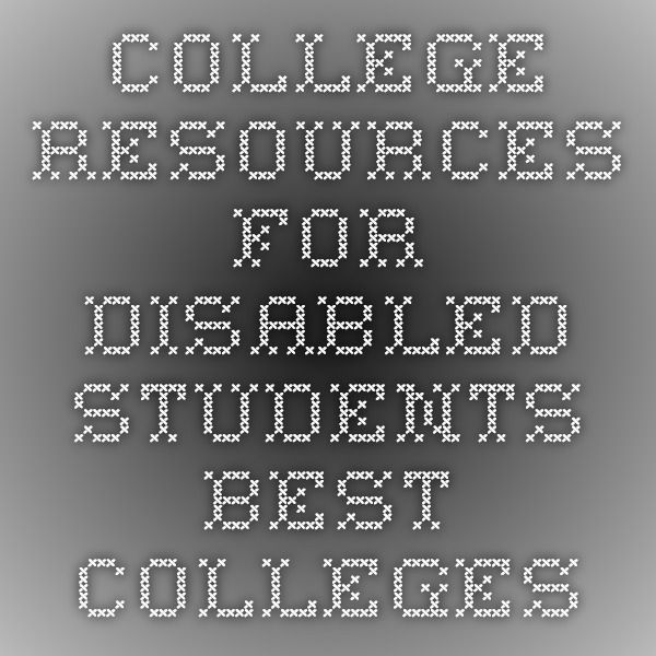 College Resources for Disabled Students