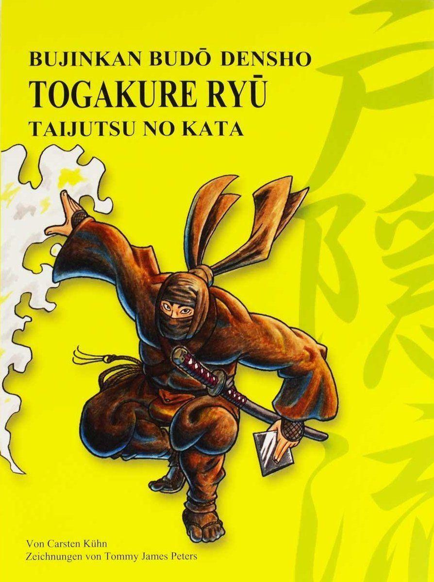 Bujinkan Budō Densho: Togakure Ryū Taijutsu no Kata