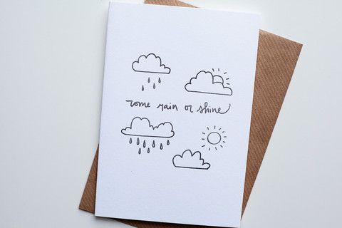 'Come Rain or Shine'' Letterpress Card / Calder & Byrne