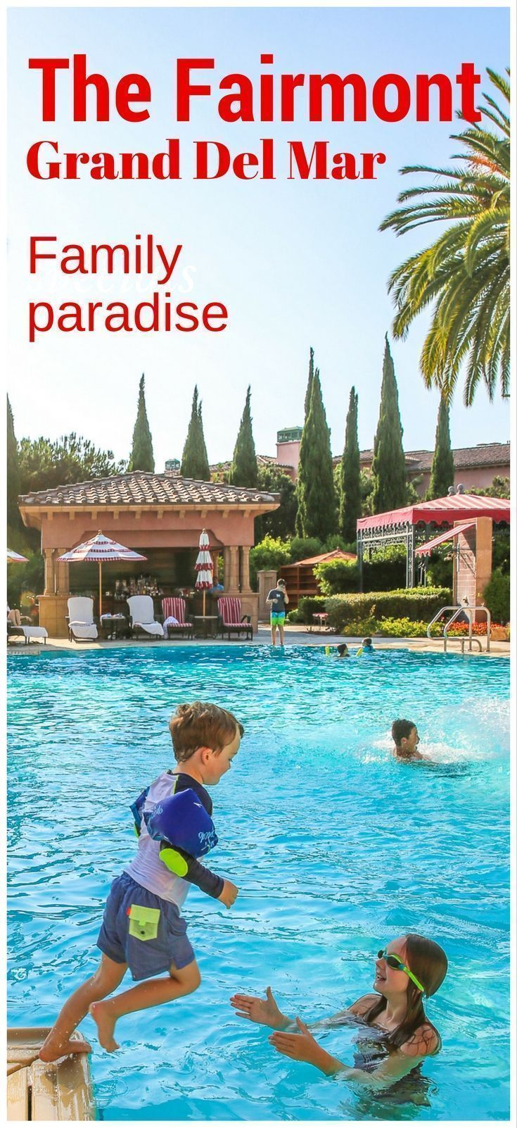 Fairmont Grand Del Mar-An Elegant Family Vacation In The