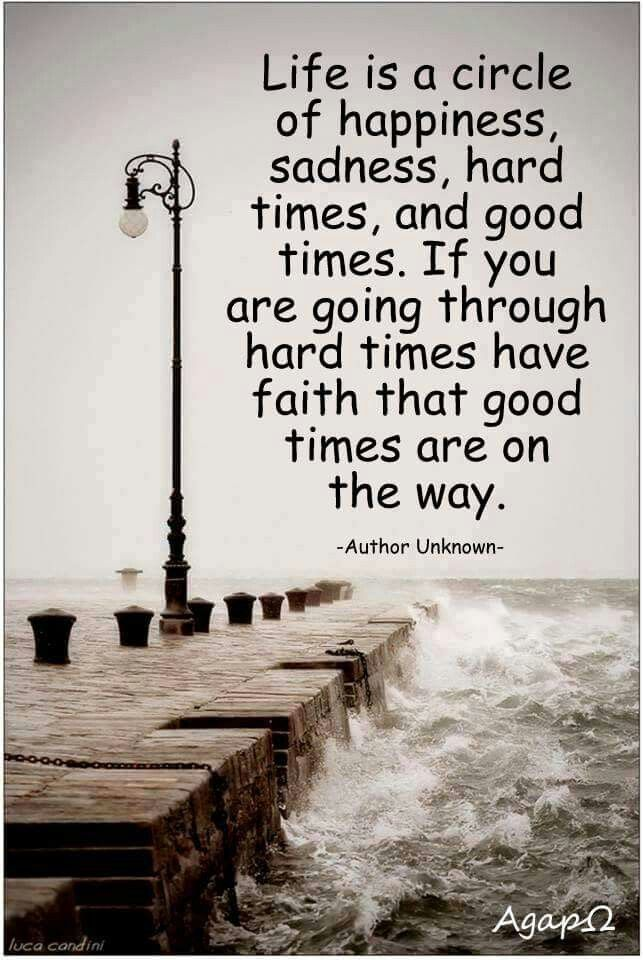 Good Times Are Coming Quotes Quotes Life Quotes En