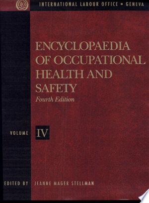 Download Encyclopaedia of Occupational Health and Safety