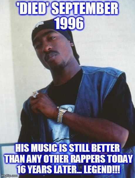 Tupac...going on twenty yrs, still one of the best