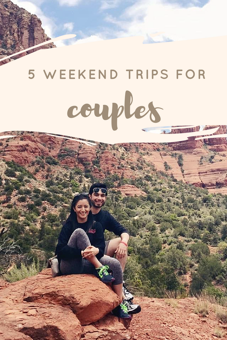 5 Weekend Trips For Couples Travel Couplestrip Weekendgetaway Weekend Getaways For Couples Long Weekend Trips Couples Weekend