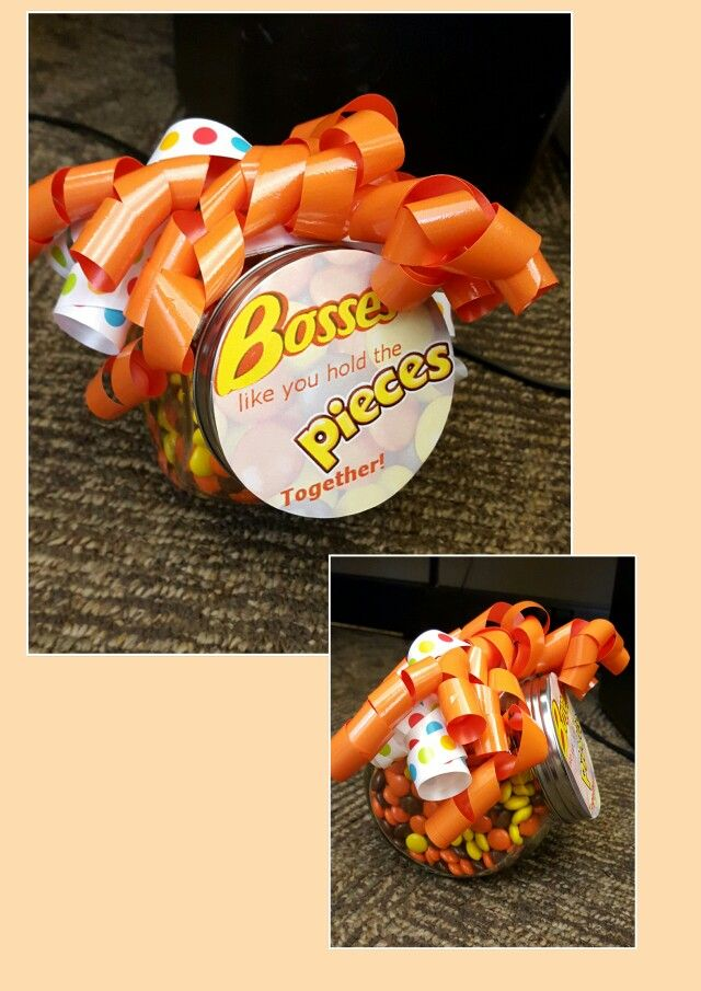 Bosses like you. ..jar of reeses pieces for bosses day