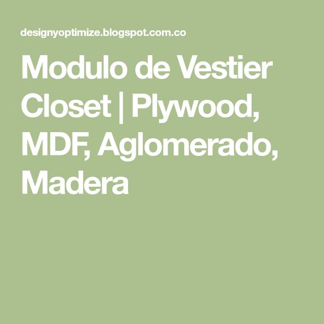 Modulo De Vestier Closet Plywood Mdf Aglomerado Madera