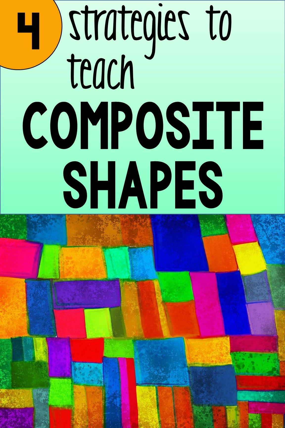 4 Strategies To Teach Composite Shapes In