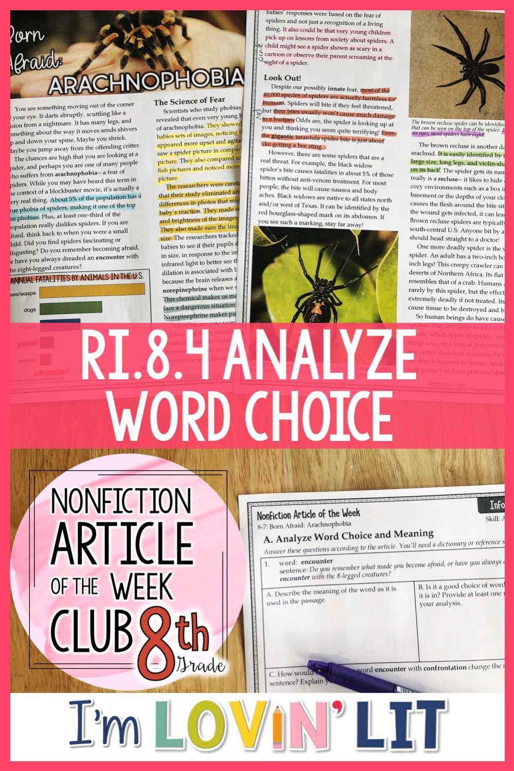 Reading Informational Text Standard Ri 8 4 Analyze Word Choice Allusion And Analogy With This High Interest Article On Arachnophobia