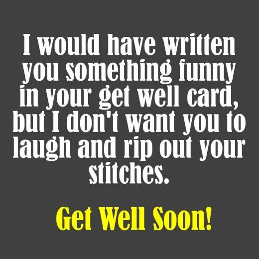 Get Well Messages For Someone Having Surgery Funny Get Well Cards Get Well Messages Get Well Card Messages