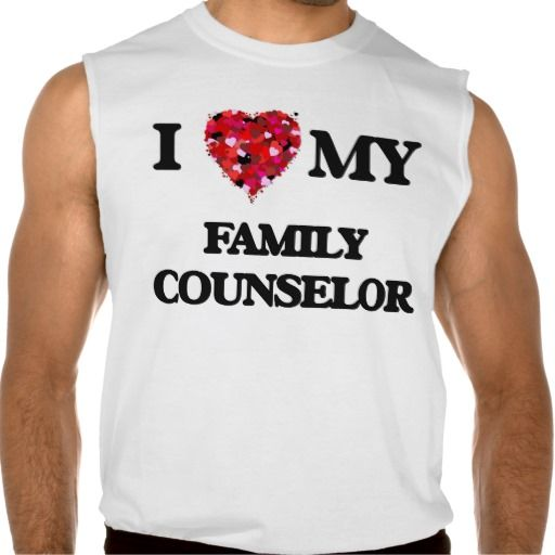 I love my Family Counselor Sleeveless T-shirt Tank Tops