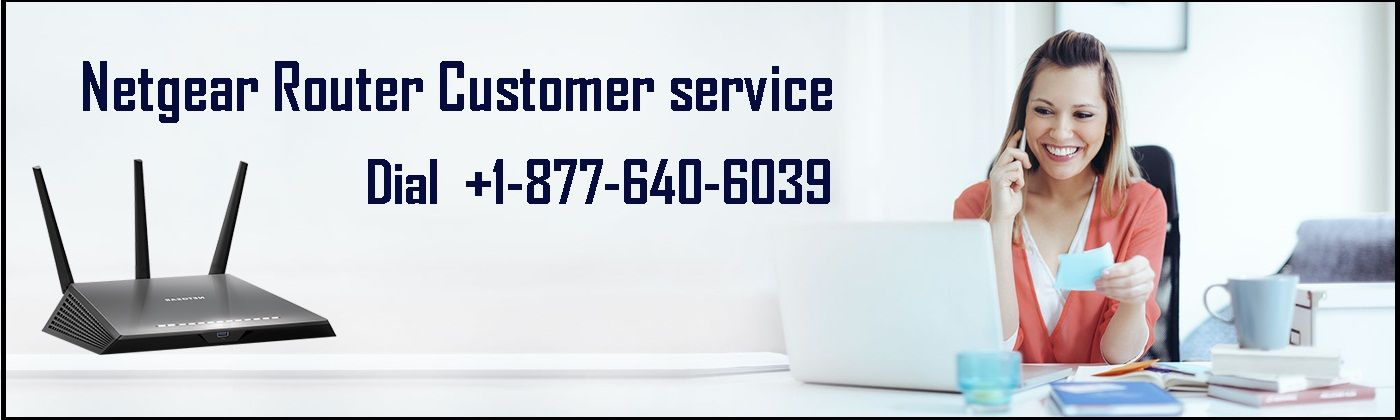 Netgear Router Tech Support Number 1877 640 6039 toll free