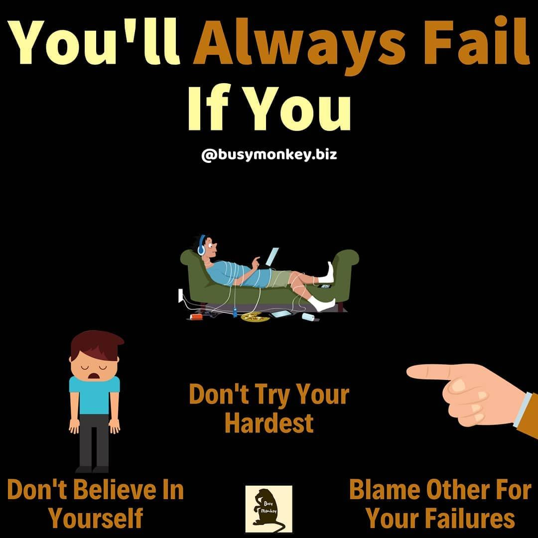 You'll always fail if you do these three things! Follow
