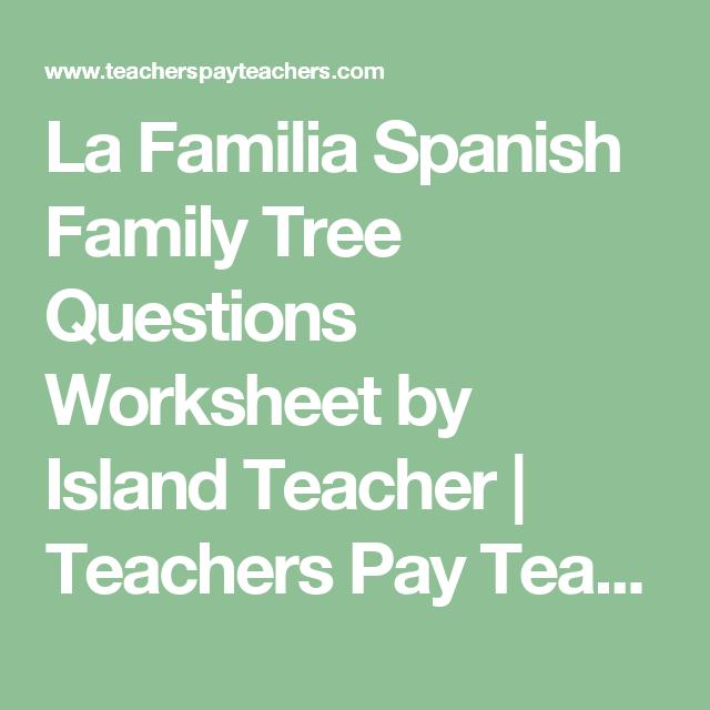 La Familia Spanish Family Tree Questions Worksheet by Island ...