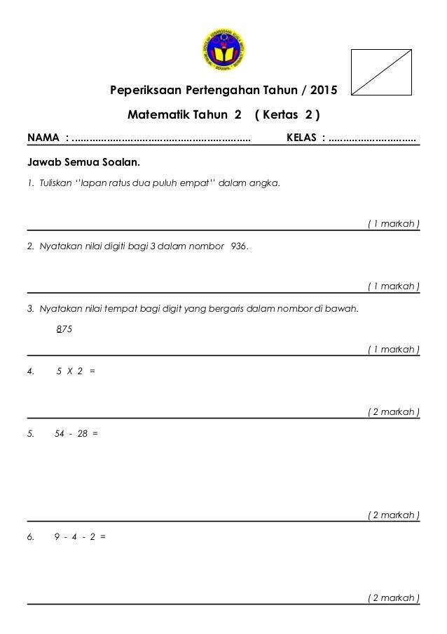 Peperiksaan Pertengahan Tahun Matematik Tahun 2 Kertas 2 In 2020 Math Activities Preschool Preschool Activities Math