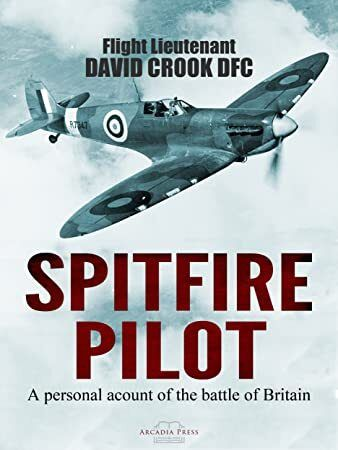 Get Book Spitfire Pilot A Personal Account of the Battle of Britain