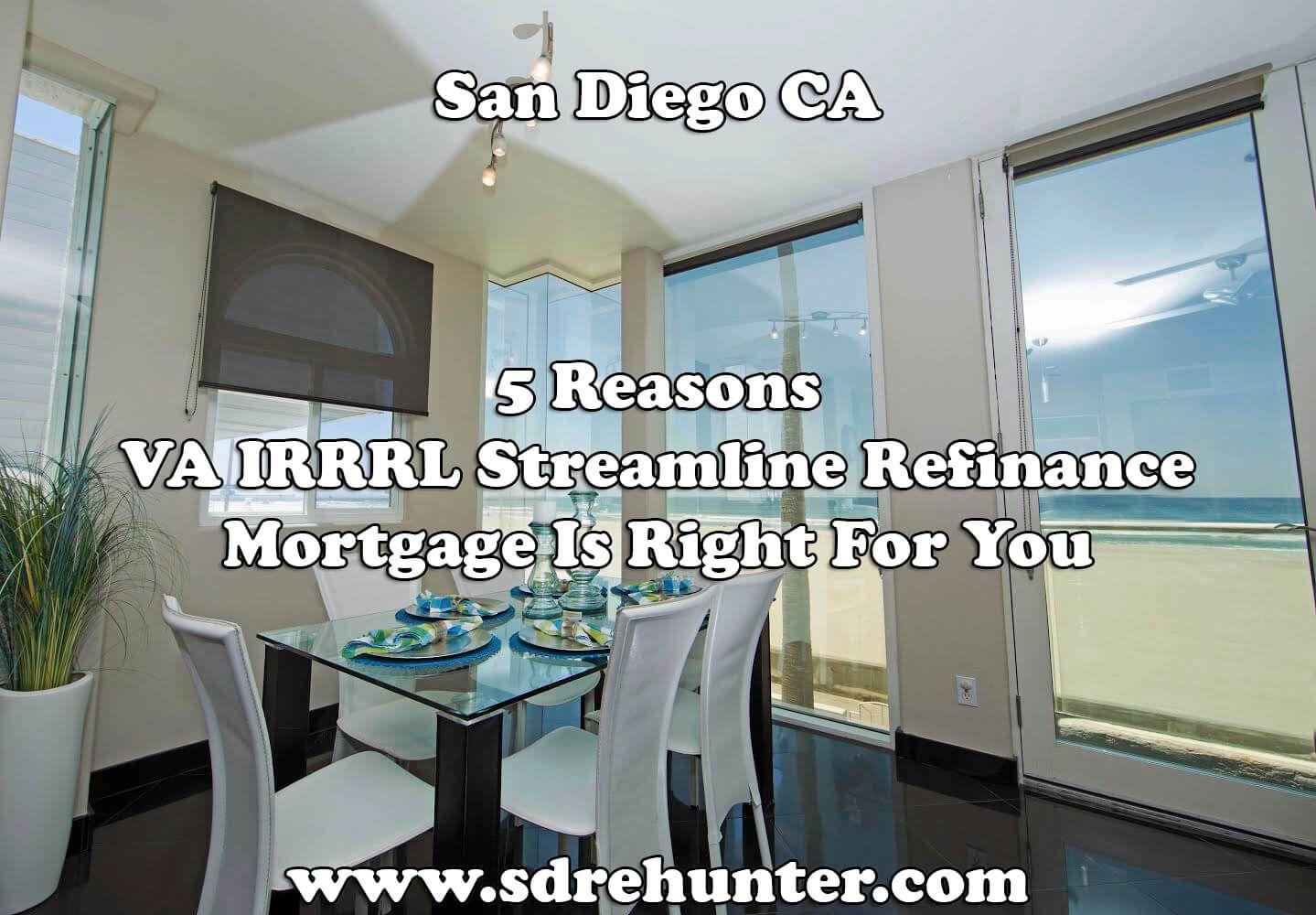 5 Reasons A Sango Va Irrrl Streamline Refinance
