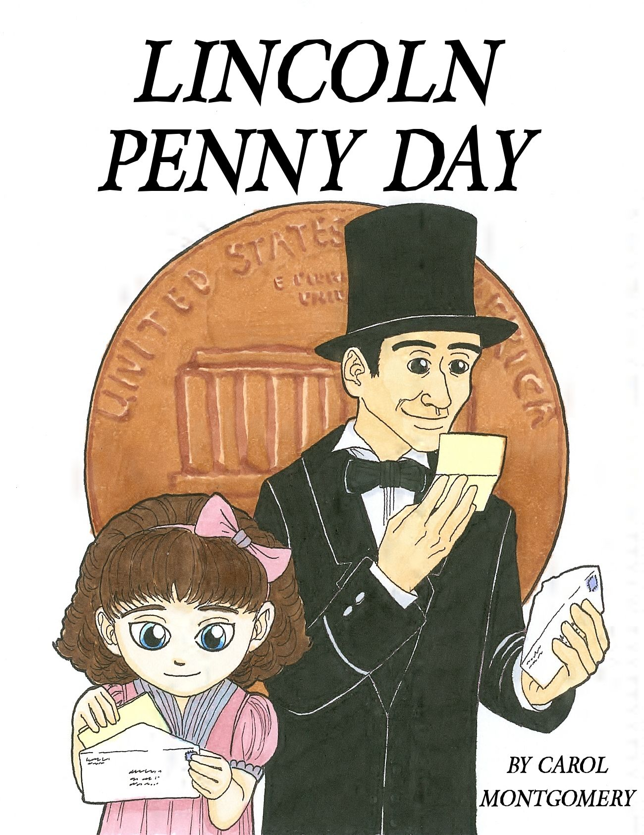 Abraham Lincoln It S Lincoln Penny Day Group