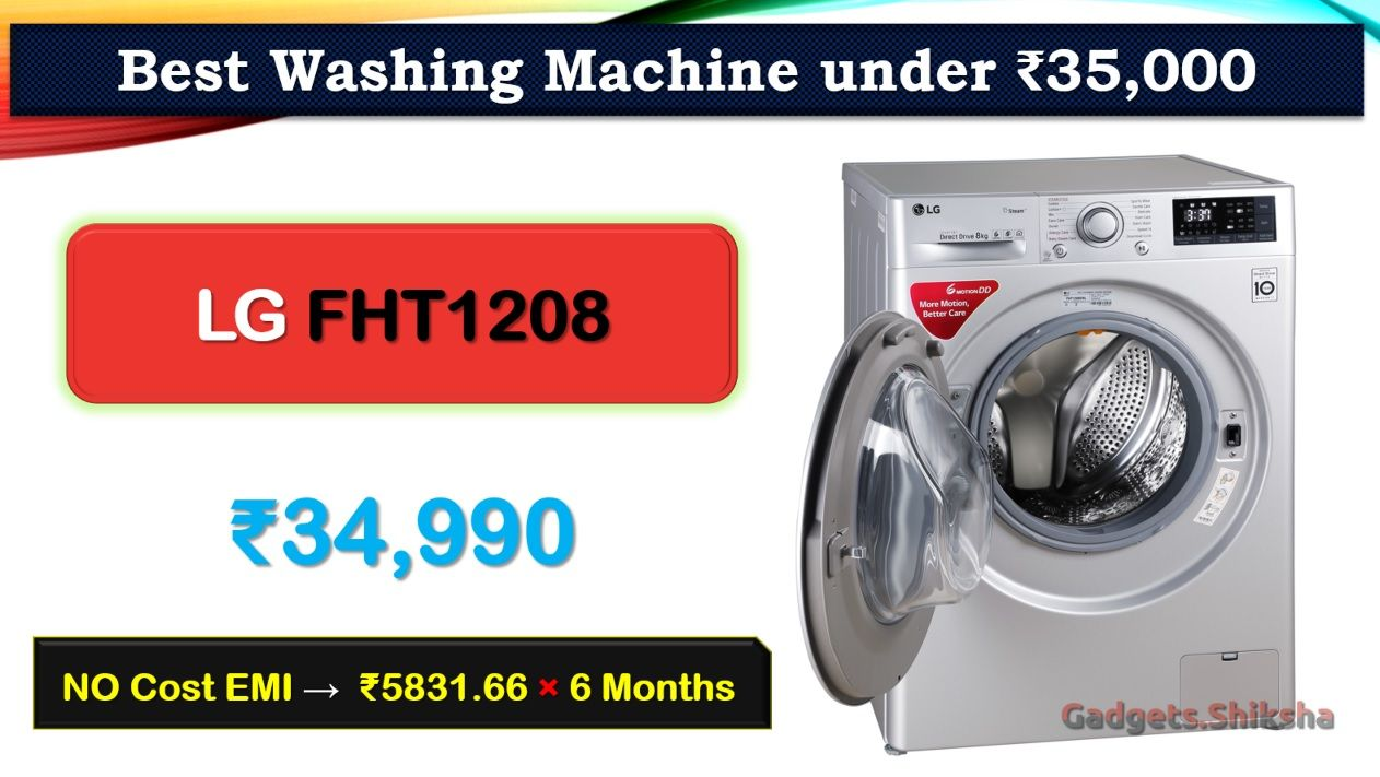 8 Best Washing Machines Under 35000 Rupees In India Market In 2020 Washing Machine Washing Machine Brands Wash Tubs