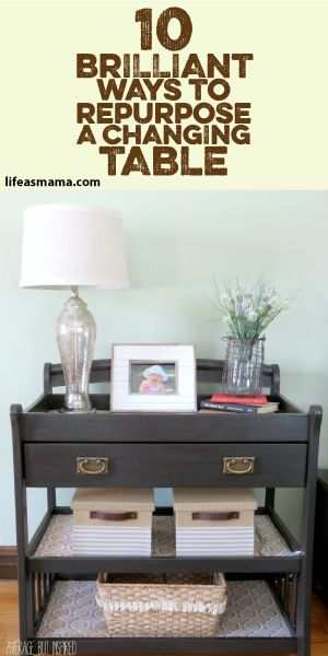 10 brilliant ways to repurpose a changing table family man pinterest table langer. Black Bedroom Furniture Sets. Home Design Ideas