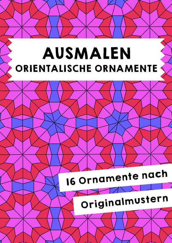 4215 Ausmalen Orientalische Ornamente Unterrichtsmaterial Im Fach Kunst Ausmalen Kunst Grundschule Ornamente