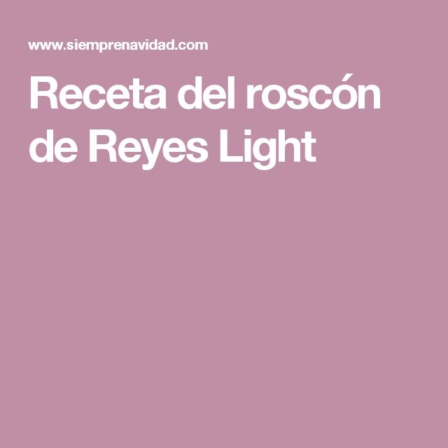 Receta del roscón de Reyes Light