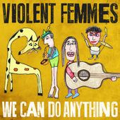 VIOLENT FEMMES https://records1001.wordpress.com/