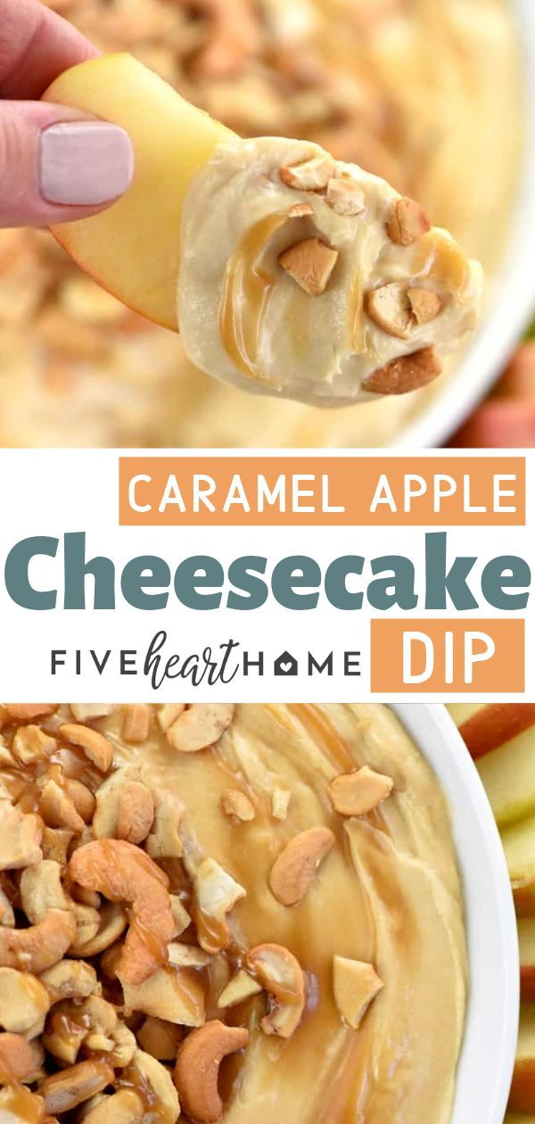 Caramel Apple Cheesecake Dip • FIVEheartHOME