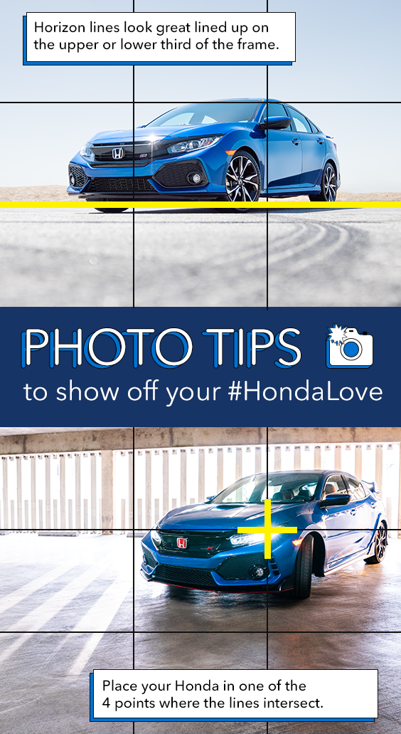 Photo Hack Use The Grid Lines On Your Phone S Camera And The Rule Of Thirds For Great Shots Of Your Honda Honda Eco Friendly Cars Sports Cars