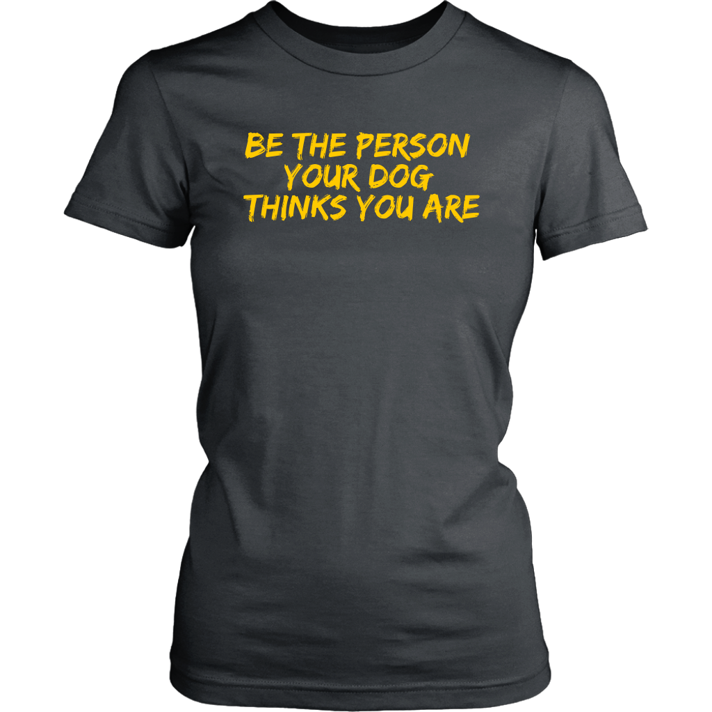 Be The Person Women's Shirt - District Womens Shirt / Charcoal / S
