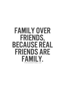 Family Over Friends Because Real Friends Are Family Galaxies Vibes Inspirational Quotes Pictures Cool Words Quotes