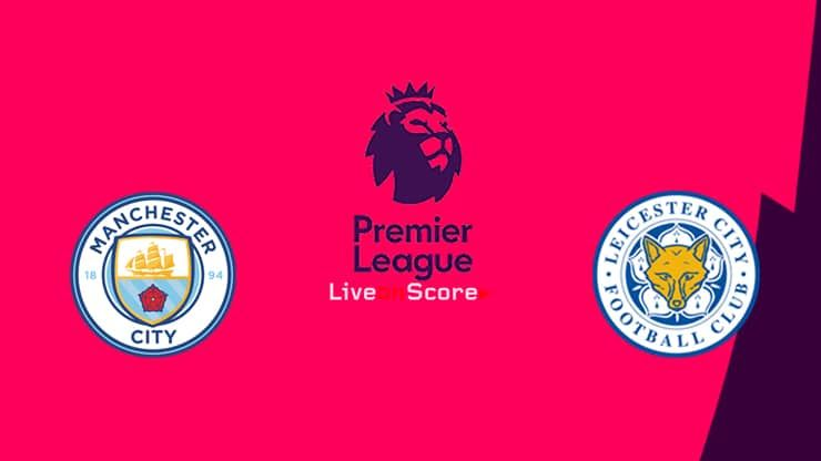 Manchester City Vs Leicester Preview And Prediction Live Stream