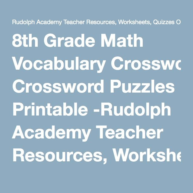 8th Grade Math Vocabulary Crossword Puzzles Printable -Rudolph ...