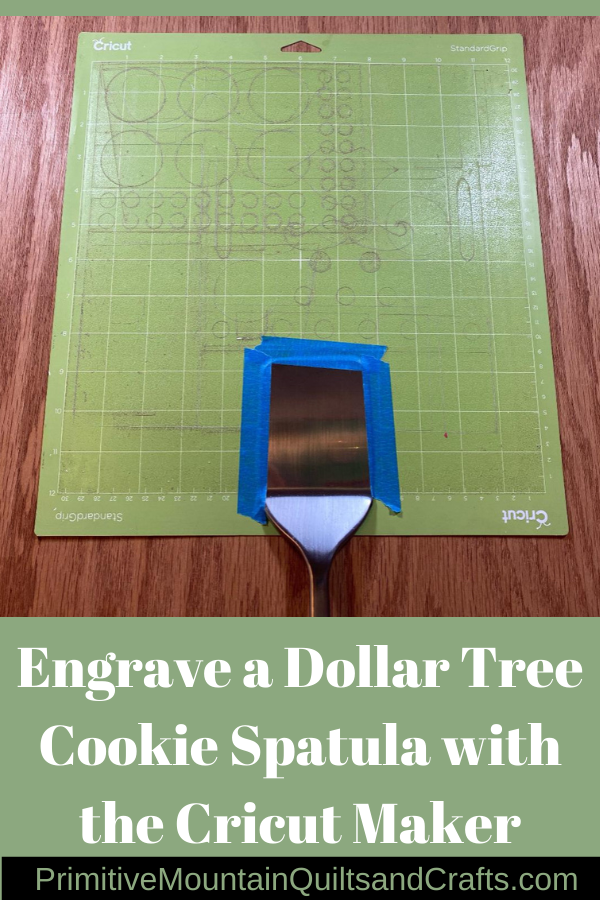 Engrave a Dollar Tree Cookie Spatula with the Cricut Maker |