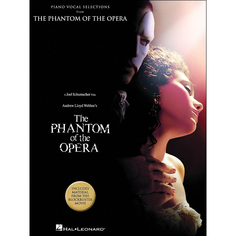Hal Leonard The Phantom Of The Opera Piano Vocal Selections Blockbuster Movie Arranged For Piano Vocal And Guitar P V G Phantom Of The Opera Sheet Music Book Blockbuster Movies
