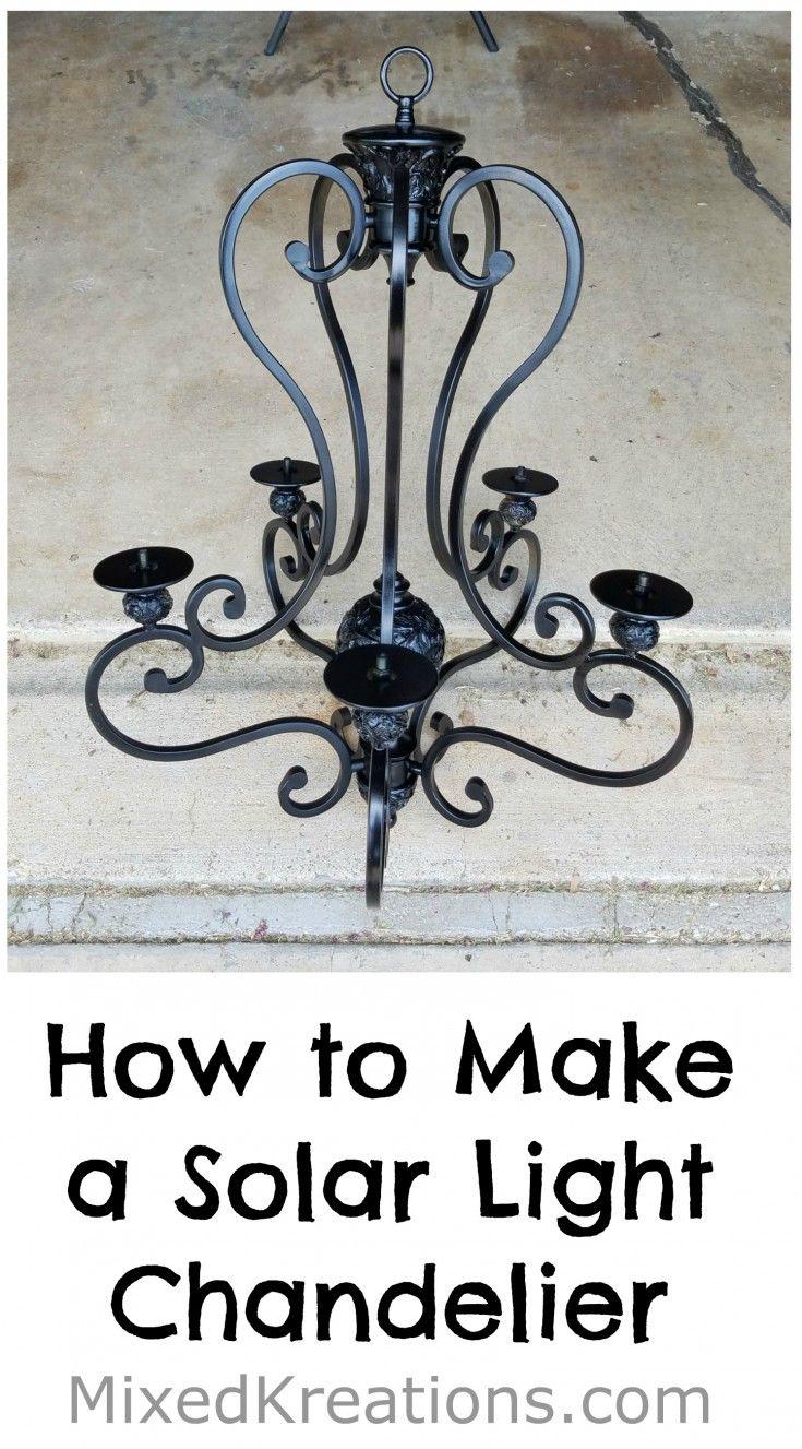 How to make a diy solar light chandelier solar light chandelier diy solar light chandelier arubaitofo Choice Image