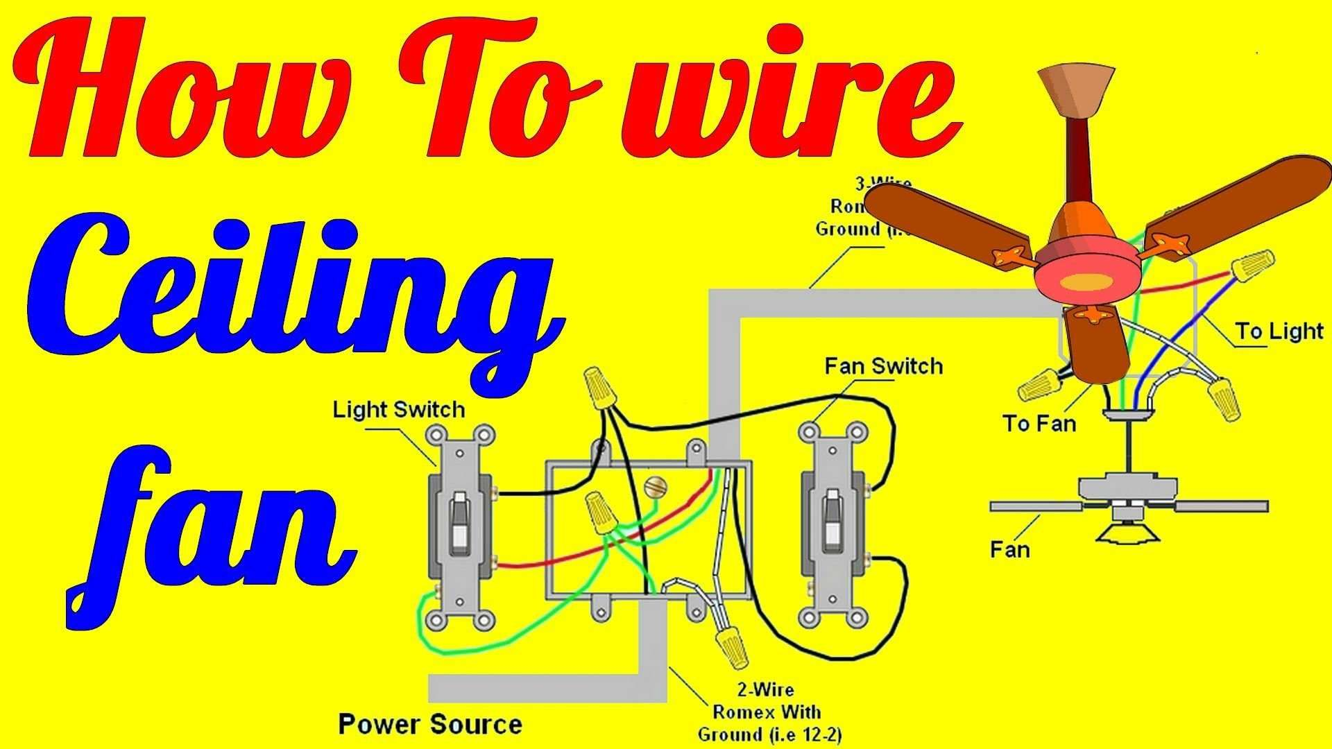 hight resolution of wiring diagram for hunter ceiling fan with light elegant how to wire ceiling fan with light switch youtube harboreze wiring