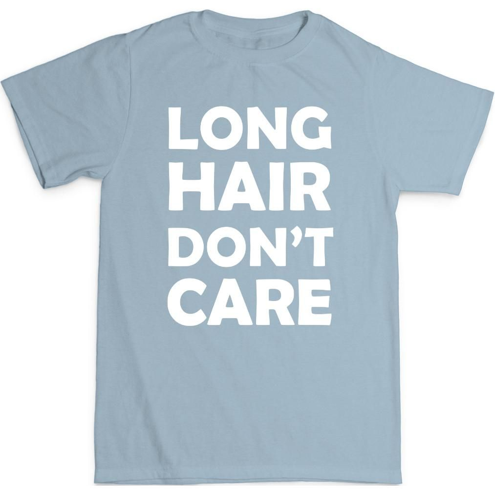 Long Hair Don't Care Toddler 100% Cotton T-Shirt