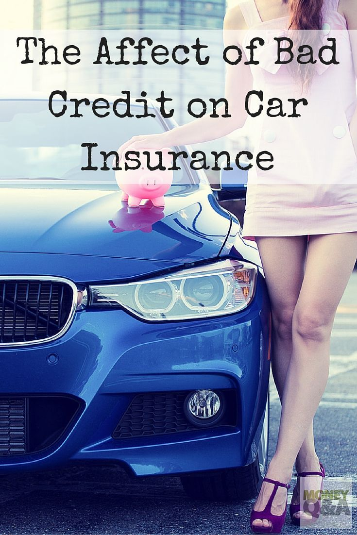 Does bad credit affect car insurance premiums with