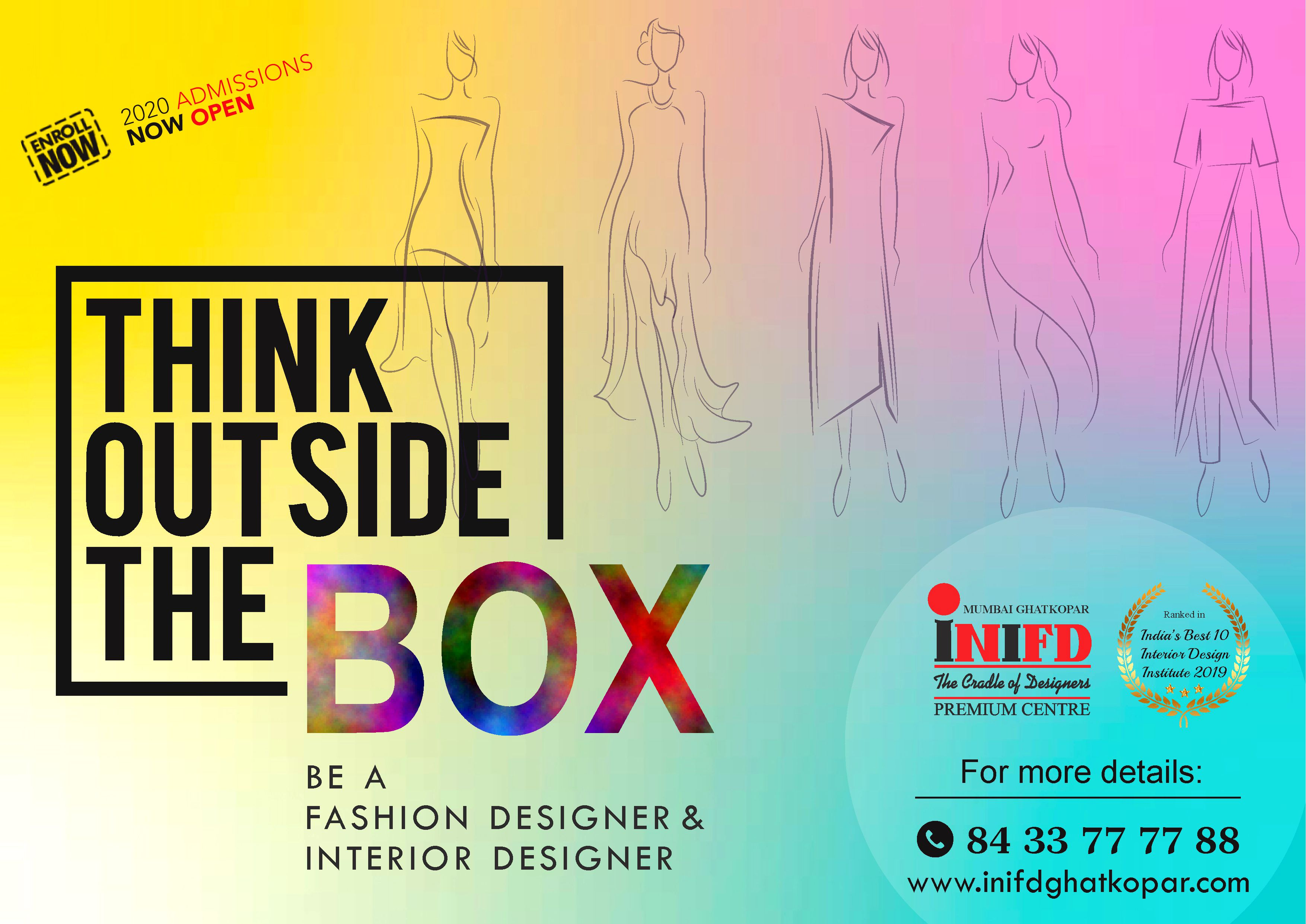 Think Out Of The Box Become A World Class Designer Admissions Open For 2020 Diploma Degree Masters Int In 2020 Interior Design Institute Admissions Fashion Design
