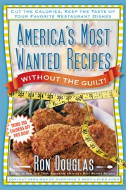 America's Most Wanted Recipes Without the Guilt Ron