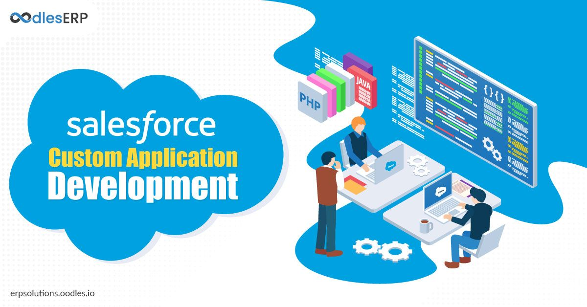 Automating Business Processes With Salesforce Application Development Application Development Business Process Salesforce