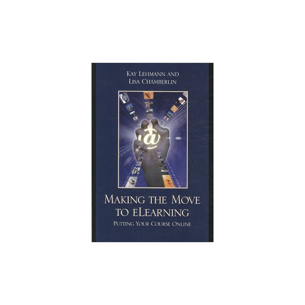 Making the Move to eLearning (Paperback)