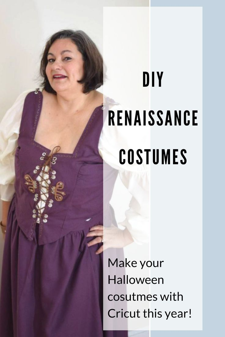 Renaissance Costumes for Halloween : Made with Cricut ...