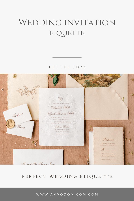 Tips For Perfect Wedding Invitation Etiquette Wedding Invitation Etiquette Perfect Wedding Wedding Invitations