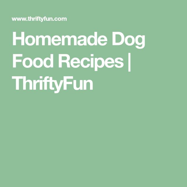 Dog Food Recipes, Homemade Dog