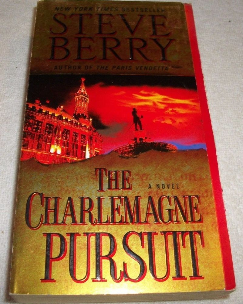 Cotton Malone: The Charlemagne Pursuit 4 by Steve Berry (2009, Paperback)