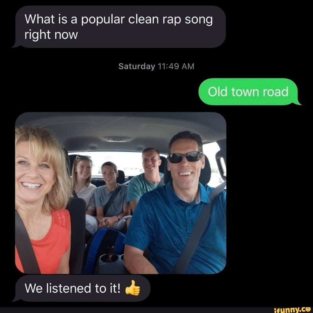 What Is A Popular Clean Rap Song Ifunny Rap Songs Songs Ironic Memes