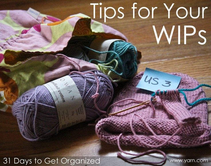 31 days to get organized tips for your wips what do you