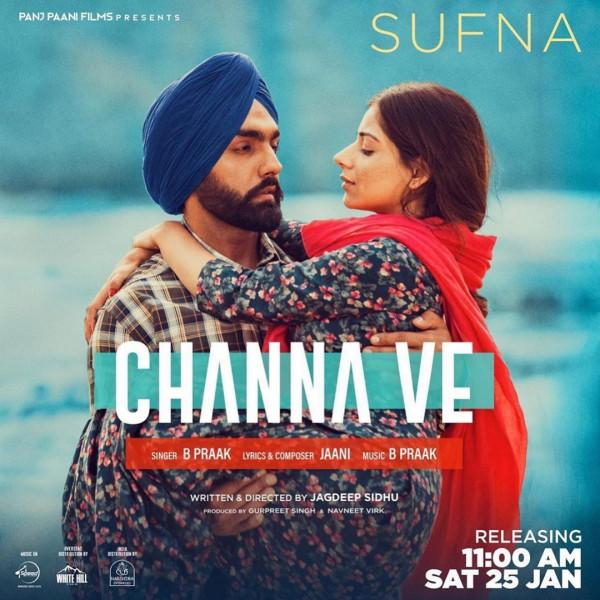 Ammy Virk Shared Poster Of Third Song Channa Ve From Sufna Gabruu Com Ammyvirk Sargunmehta Ammyvirkmovie Ammyvirksongs S In 2020 Ammy Virk Songs Love Story